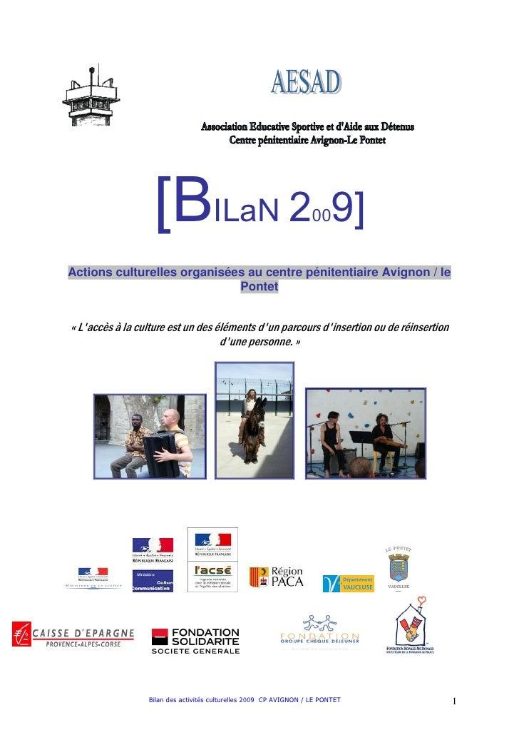 [BILaN 2                                        00    9]Actions culturelles organisées au centre pénitentiaire Avignon / l...