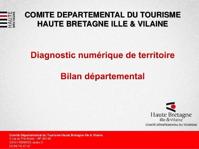 COMITE DEPARTEMENTAL DU TOURISMEHAUTE BRETAGNE ILLE & VILAINEComité Départemental du Tourisme Haute Bretagne Ille & Vilain...