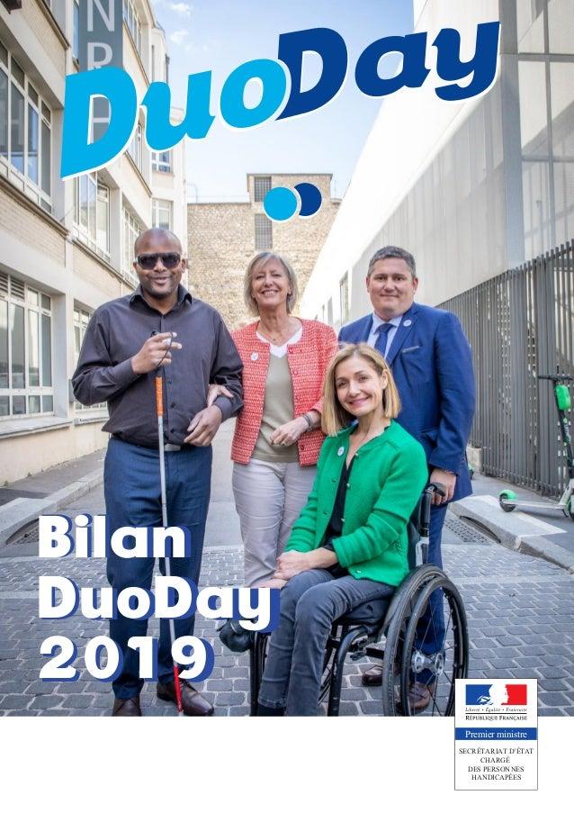 Bilan DuoDay 2019 SECRÉTARIAT D'ÉTAT CHARGÉ DES PERSONNES HANDICAPÉES Premier ministre Bilan DuoDay 2019