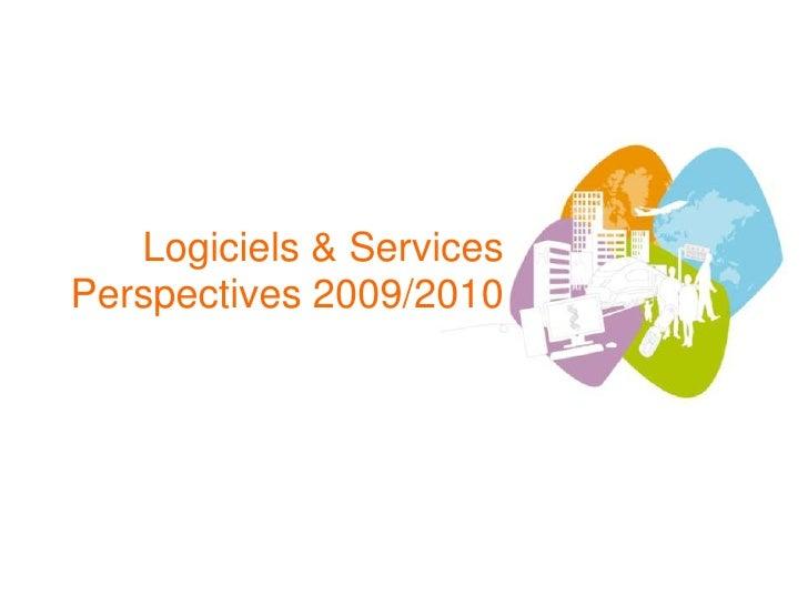 Logiciels & Services Perspectives 2009/2010