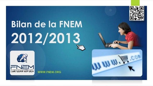 Bilan de la FNEM 2012/2013 WWW.FNEM.ORG