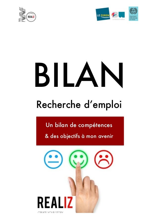 BILAN Recherche d'emploi Un bilan de compétences & des objectifs à mon avenir