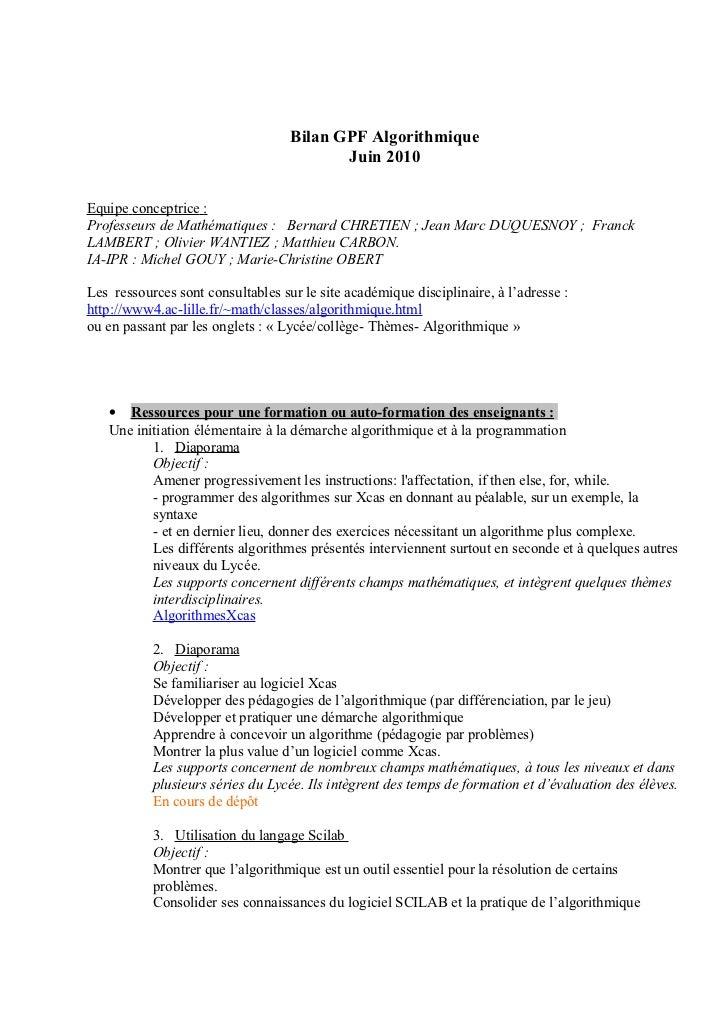 Bilan GPF Algorithmique                                          Juin 2010Equipe conceptrice :Professeurs de Mathématiques...