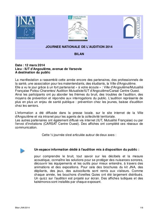 JOURNEE NATIONALE DE L'AUDITION 2014 BILAN Date : 12 mars 2014 Lieu : IUT d'Angoulême, avenue de Varsovie A destination du...