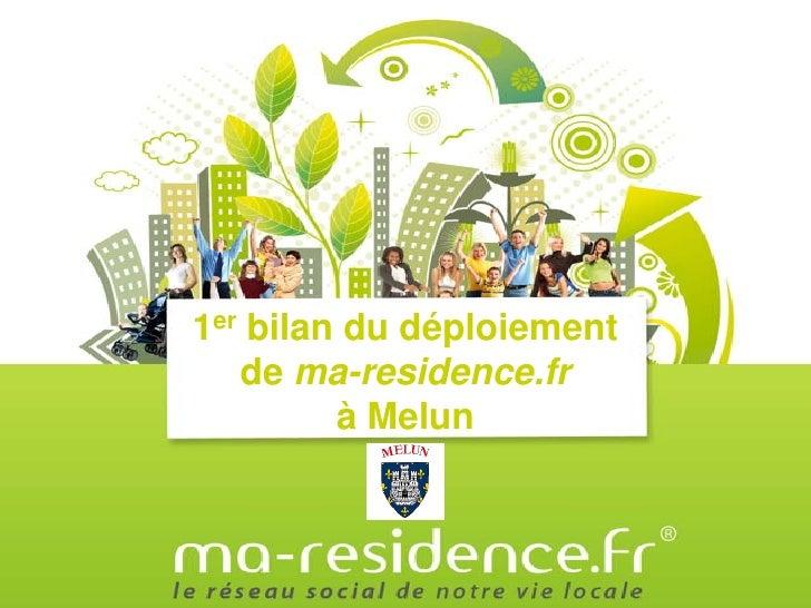 1er bilan du déploiement   de ma-residence.fr         à Melun