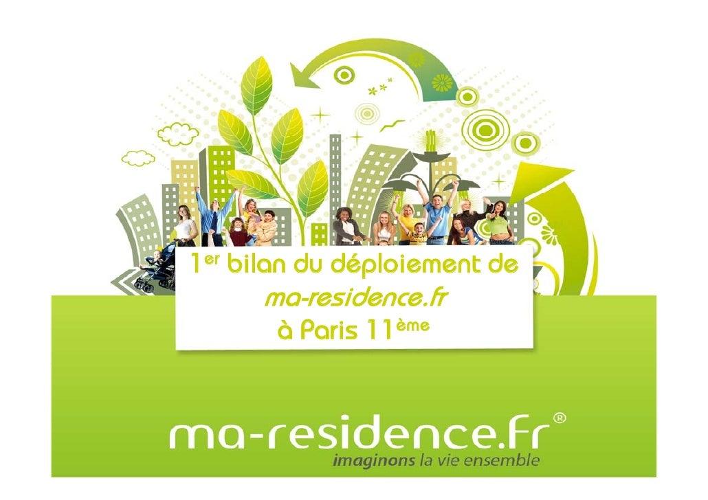 1er bilan du déploiement de       ma-residence.fr        à Paris 11ème