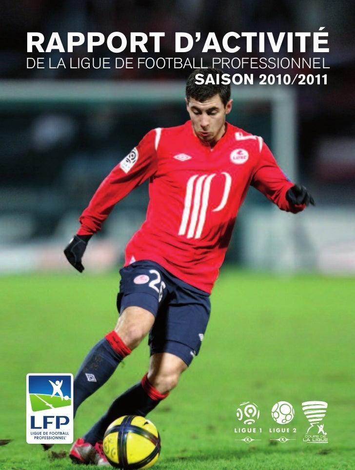 rapport d'activitéde la ligue de football professionnel                     saison 2010/2011
