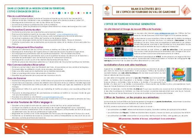 DANS LE CADRE DE LA MISE EN SCENE DU TERRITOIRE, L'OTVG S'ENGAGE EN 2013 A :  BILAN D'ACTIVITES 2013 DE L'OFFICE DE TOURIS...
