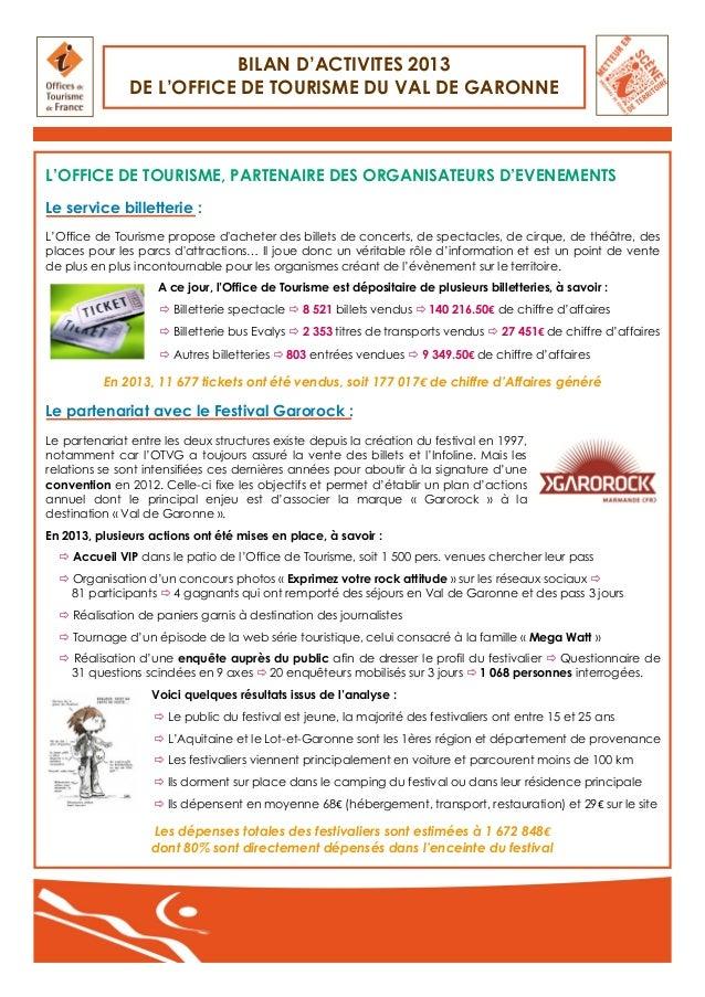 BILAN D'ACTIVITES 2013 DE L'OFFICE DE TOURISME DU VAL DE GARONNE  L'OFFICE DE TOURISME, PARTENAIRE DES ORGANISATEURS D'EVE...