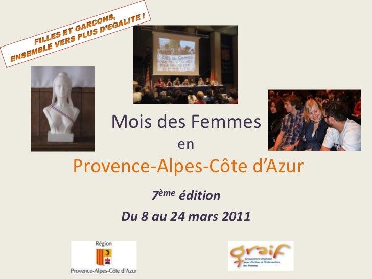 FILLES ET GARCONS,<br />ENSEMBLE VERS PLUS D'EGALITE !<br />Mois des Femmesen Provence-Alpes-Côte d'Azur<br />7ème édition...