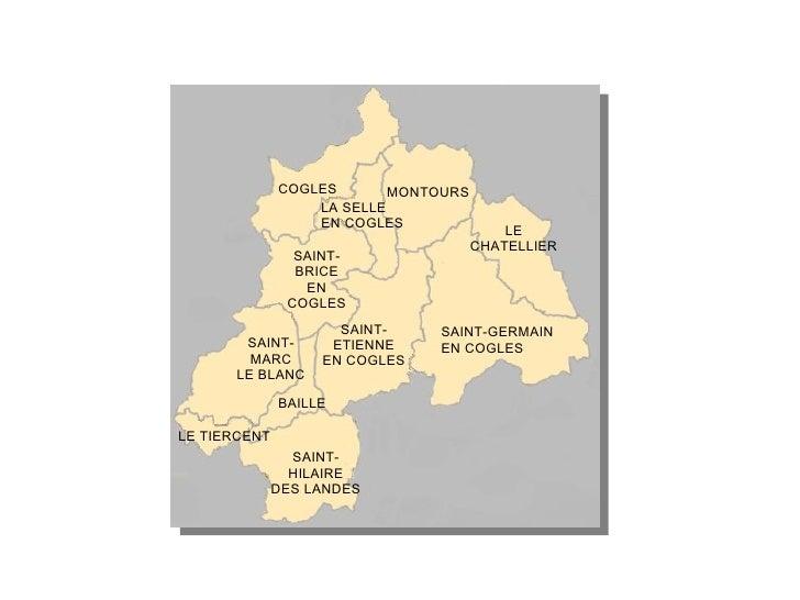 SAINT-HILAIRE DES LANDES LE TIERCENT BAILLE SAINT-MARC LE BLANC SAINT-ETIENNE EN COGLES SAINT-BRICE EN COGLES SAINT-GERMAI...