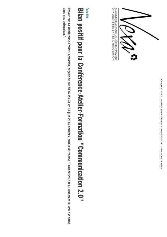 "19/8/2015BilanpositifpourlaConférence-Atelier-Formation""Communication2.0""-NexaIledeLaRéunion http://www.nexa.re/actualites..."