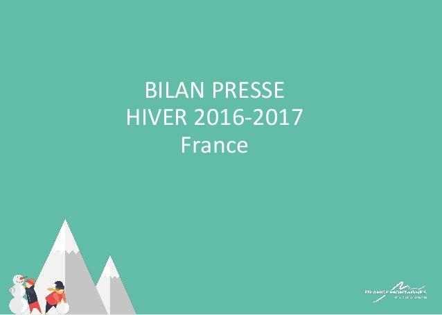 BILAN PRESSE HIVER 2016-2017 France