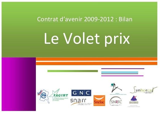 Contrat d'avenir 2009-‐2012 : Bilan                       Le...