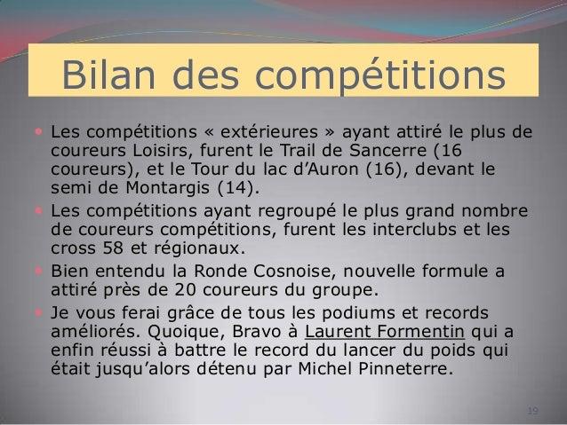 Bilan des compétitions  Les compétitions « extérieures » ayant attiré le plus de coureurs Loisirs, furent le Trail de San...