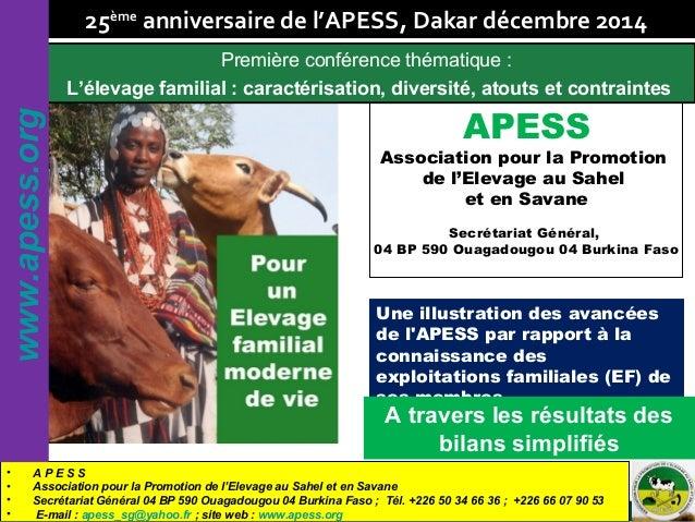 Africa Food Security Initiative APESS Association pour la Promotion de l'Elevage au Sahel et en Savane Secrétariat Général...