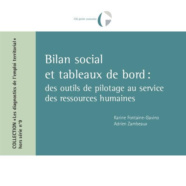 COLLECTION « Les diagnostics de l'emploi territorial » hors série n°9  Bilan social et tableaux de bord : des outils de pi...