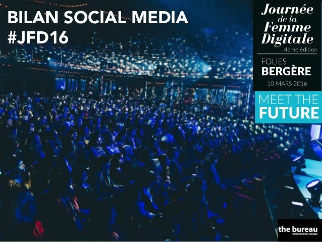 BILAN SOCIAL MEDIA #JFD16