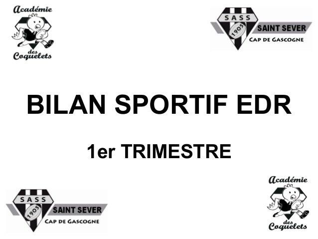 BILAN SPORTIF EDR 1er TRIMESTRE