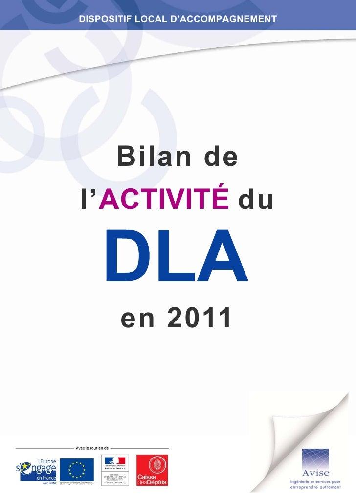 DISPOSITIF LOCAL D'ACCOMPAGNEMENT   Bilan del'ACTIVITÉ du      en 2011