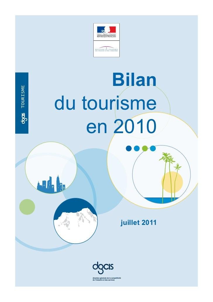Bilantourisme           du tourisme               en 2010oc                    juillet 2011               oc