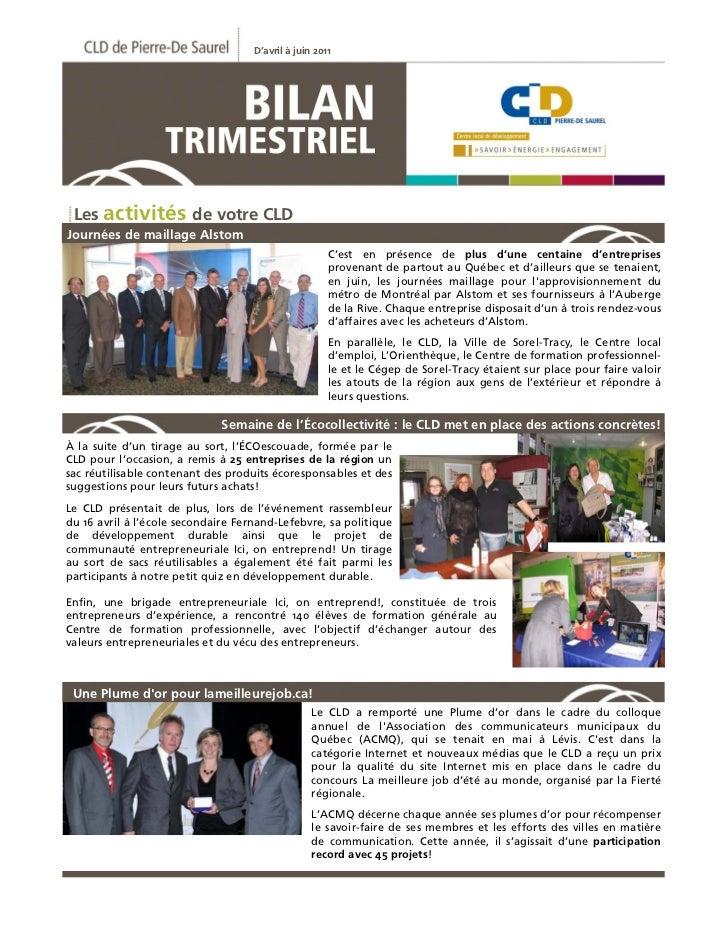 D'avril à juin 2011 Les activités de votre CLDJournées de maillage Alstom                                                 ...