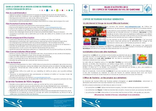 DANS LE CADRE DE LA MISE EN SCENE DU TERRITOIRE, L'OTVG S'ENGAGE EN 2013 A :  BILAN D'ACTIVITES 2012 DE L'OFFICE DE TOURIS...
