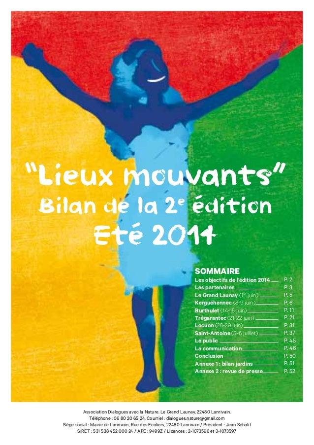 """""""Lieux mouvants""""  Bilan de la 2e édition  Eté 2014  SOMMAIRE  Les objectifs de l'édition 2014  Les partenaires  Le Grand L..."""