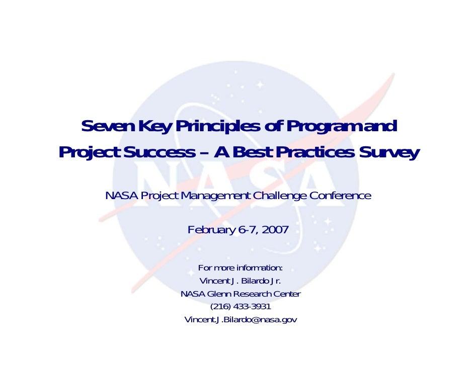 Seven Key Principles of Program andProject Success – A Best Practices Survey     NASA Project Management Challenge Confere...