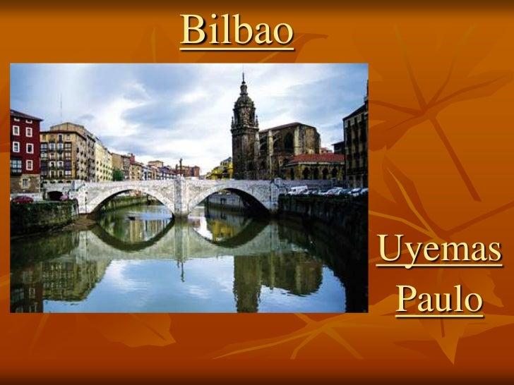 Bilbao 2 adelantado