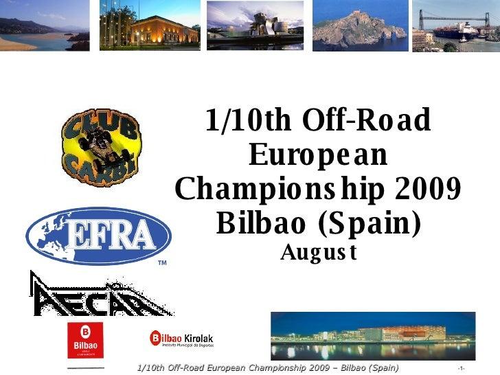 1/10th Off-Road European Championship 2009 Bilbao (Spain) August