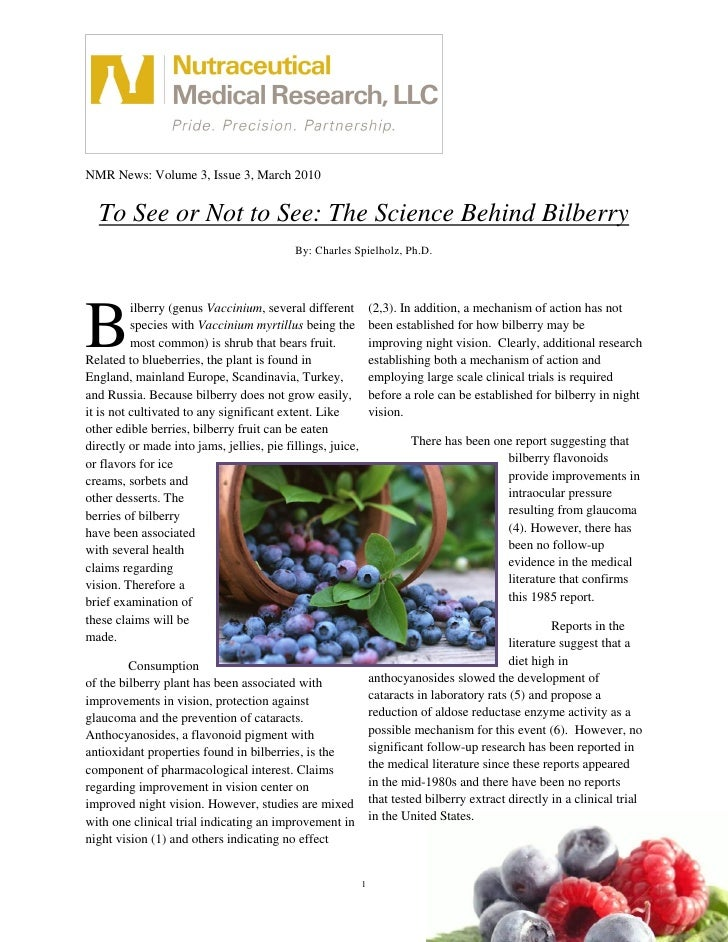 NMR News: Volume 3, Issue 3, March 2010     To See or Not to See: The Science Behind Bilberry                             ...