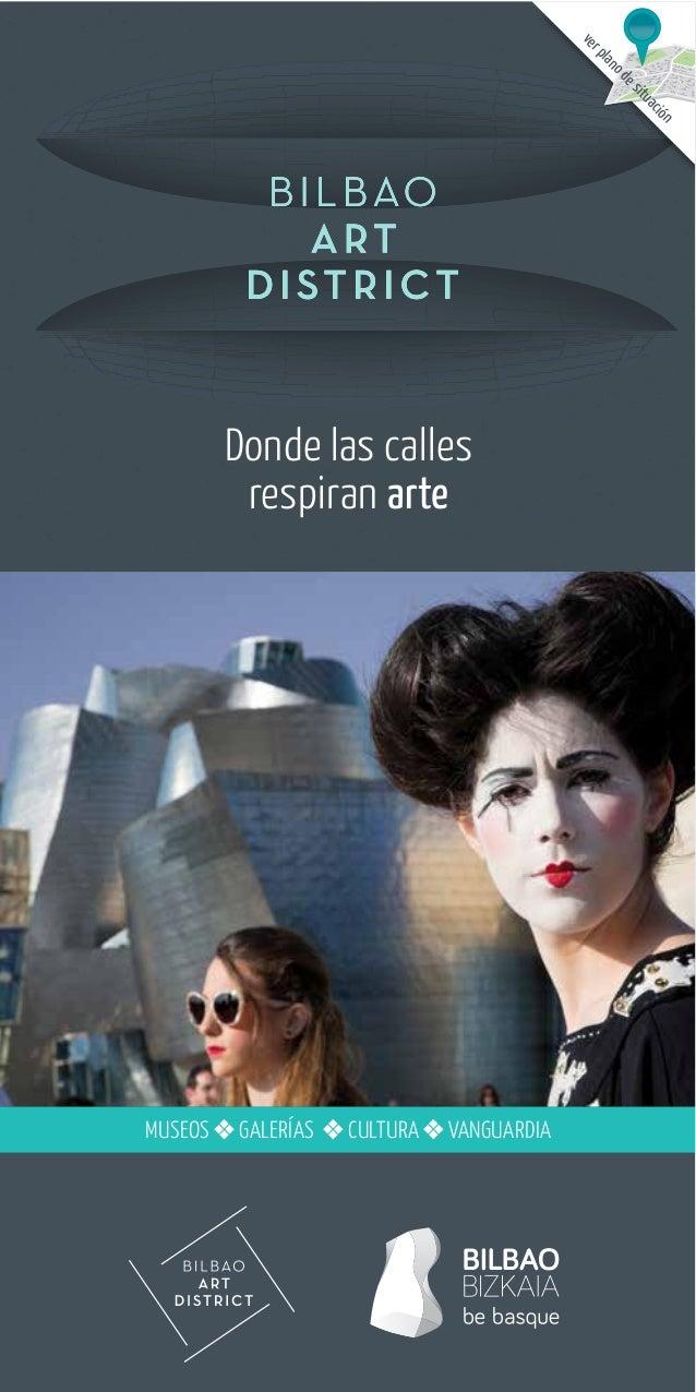 Donde las calles respiran arte museos galerÍas CulTura VaNguarDIa verplanodesituación