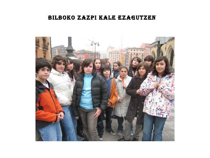 Bilboko Zazpi Kale ezagutzen