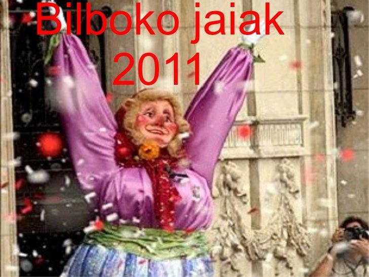 Bilboko jaiak 2011