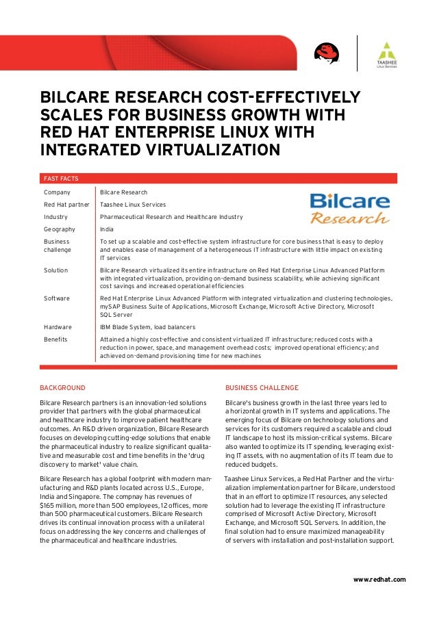 www.redhat.com BUSINESS CHALLENGE Bilcare's business growth in the last three years led to a horizontal growth in IT syste...