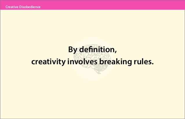 15. Creative Disobedience By Definition ...
