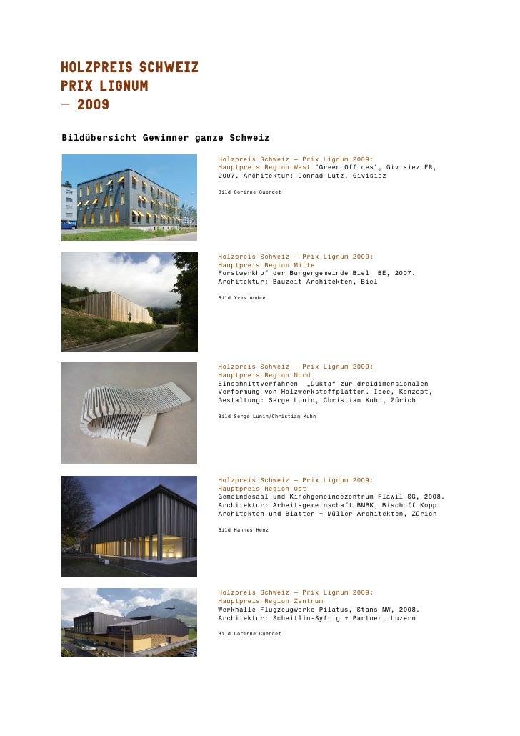 Bildübersicht Gewinner ganze Schweiz                             Holzpreis Schweiz – Prix Lignum 2009:                    ...