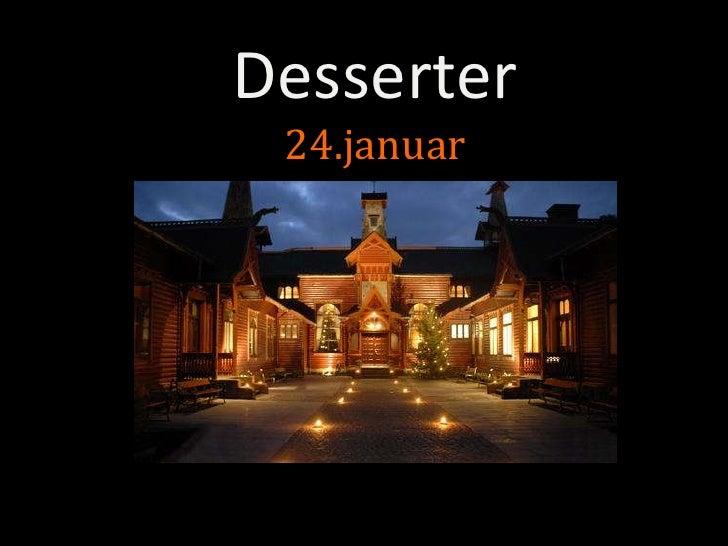 Desserter24.januar<br />