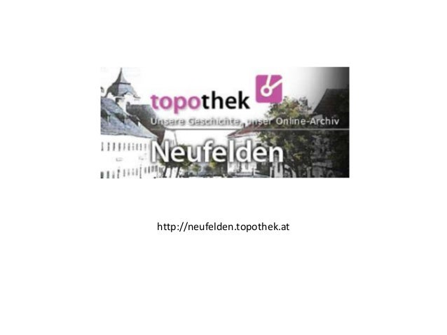 http://neufelden.topothek.at