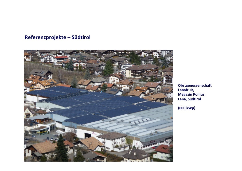 Referenzprojekte– Südtirol                                   Obstgenossenschaft                               Lanafruit,...