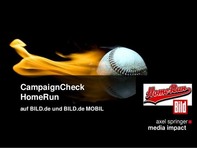 CampaignCheck HomeRun auf BILD.de und BILD.de MOBIL