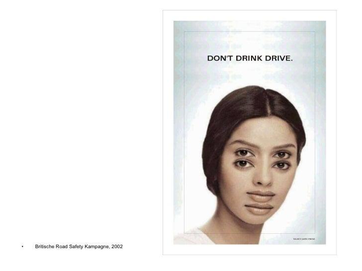 <ul><li>Britische Road Safety Kampagne, 2002 </li></ul>