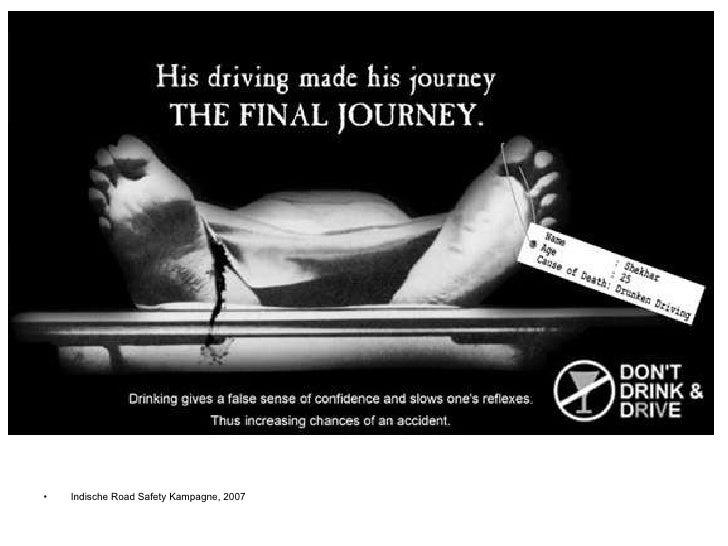 <ul><li>Indische Road Safety Kampagne, 2007 </li></ul>