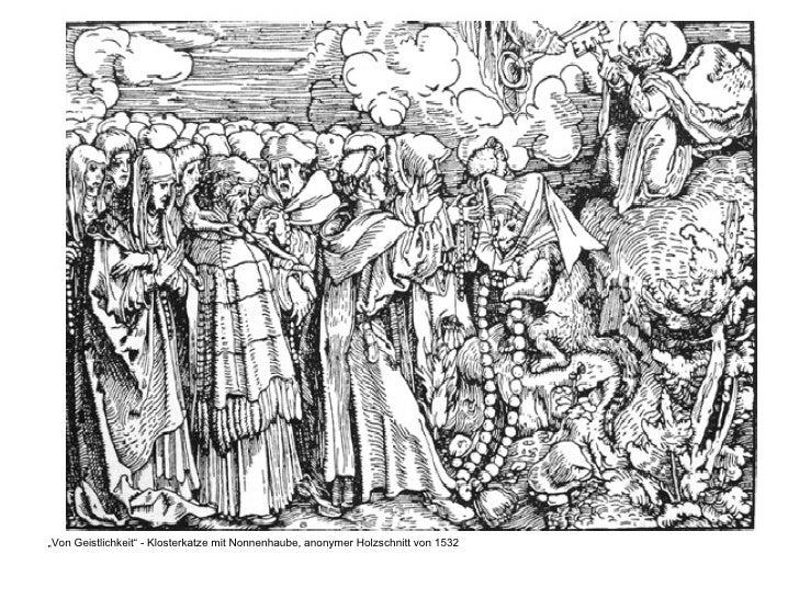 """<ul><li>"""" Von Geistlichkeit"""" - Klosterkatze mit Nonnenhaube, anonymer Holzschnitt von 1532 </li></ul>"""