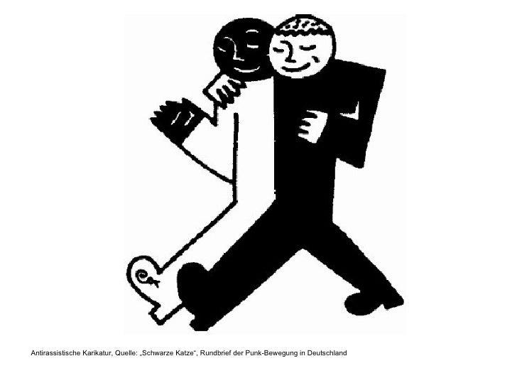 """<ul><li>Antirassistische Karikatur, Quelle: """"Schwarze Katze"""", Rundbrief der Punk-Bewegung in Deutschland </li></ul>"""