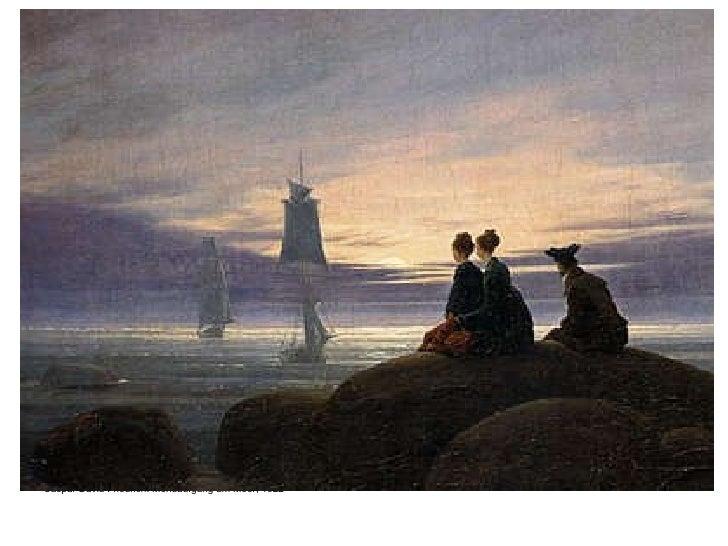 <ul><li>Caspar David Friedrich: Mondaufgang am Meer, 1822 </li></ul>