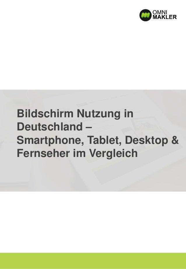 Bildschirm Nutzung in Deutschland – Smartphone, Tablet, Desktop & Fernseher im Vergleich