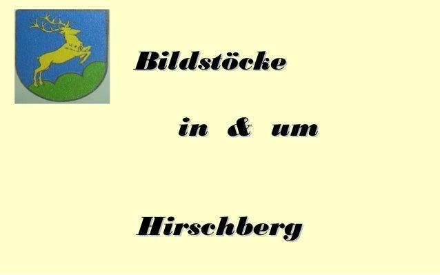 Bildstöcke in & um Hirschberg