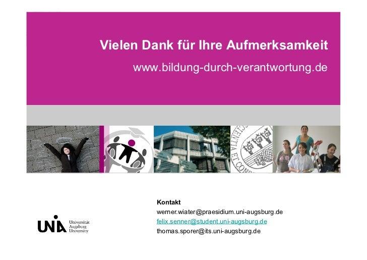 Vielen Dank für Ihre Aufmerksamkeit     www.bildung-durch-verantwortung.de         Kontakt         werner.wiater@praesidiu...